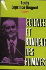 Science Et Bonheur Des Hommes - Couverture - Format classique