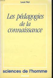 Les Pédagogies de la connaissance - Couverture - Format classique
