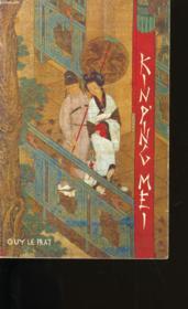 Kin P'Ing Mei Ou La Merveilleuse Histoire De Hsi Men Avec Ses Six Femmes. - Couverture - Format classique