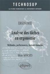 Ergonomie Analyse Des Taches En Ergonomie Methodes Performances Facteurs Humains - Intérieur - Format classique