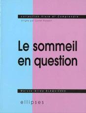 Le Sommeil En Question - Intérieur - Format classique