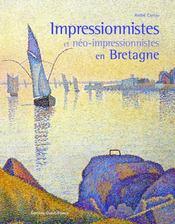 Impressionnistes et néo-impressionnistes en bretagne - Intérieur - Format classique
