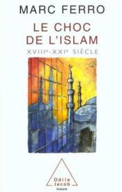 Le Choc De L'Islam - Couverture - Format classique