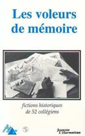 Voleurs De Memoire (Les) Fictions Historiques De 52 - Couverture - Format classique