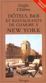 Hotels, b&b et restaurants de charme a new york - Intérieur - Format classique