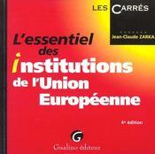 Essentiel des institutions de l'union europeenne (l') - Intérieur - Format classique