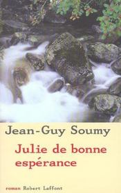 Julie de bonne esperance  - Jean-Guy Soumy