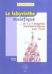 Le Labyrinthe Malefique - Intérieur - Format classique