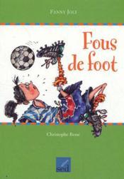 Les Cles Du Francais ; Fous De Foot ; Cm2 - Couverture - Format classique