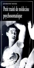 Petit Traite De Medecine Psychosomatique - Couverture - Format classique
