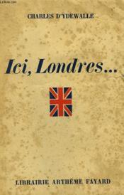 Ici, Londres. - Couverture - Format classique