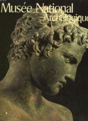 Musee National Archeologique - Couverture - Format classique