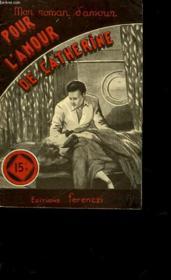 Pour L'Amour De Catherine - N°293 - Couverture - Format classique