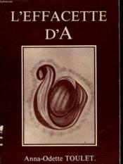 L'Effacette D'A. - Poemes Et Sanguines - Couverture - Format classique