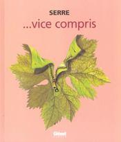 Serre t.18 ; vice compris - Intérieur - Format classique
