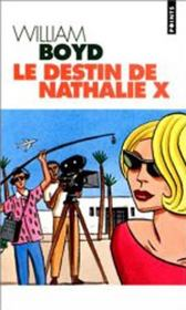 Vente  Le destin de nathalie x  - William Boyd