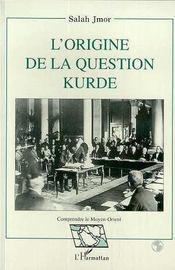 L'Origine De La Question Kurde - Intérieur - Format classique