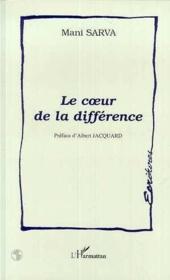 Le Coeur De La Difference - Couverture - Format classique