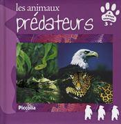 Les animaux predateurs - Intérieur - Format classique
