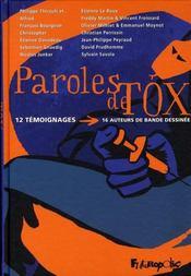 Paroles de tox ; 12 témoignages ; 16 auteurs de bande dessinée - Intérieur - Format classique
