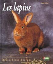 Les Lapins. Races, Soins, Élevage - Intérieur - Format classique