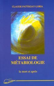 Essai De Metabiologie - Intérieur - Format classique