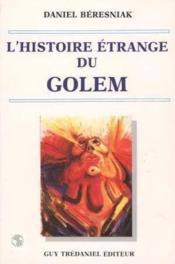 L'Histoire Etrange Du Golem - Couverture - Format classique