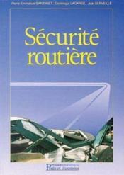 Securite routiere - Couverture - Format classique