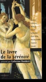 Le Livre De La Serenite - Couverture - Format classique