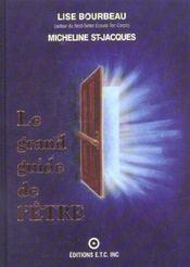 Le Grand Guide De L'Etre - Intérieur - Format classique
