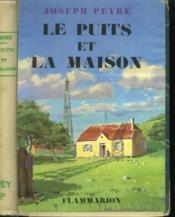 Le Puits Et La Maison. - Couverture - Format classique