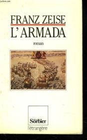 L'Armada. Don Juan D'Autriche Ou La Carriere D'Un Ambitieux. - Couverture - Format classique
