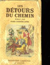 Les Detours Du Chemins - Couverture - Format classique