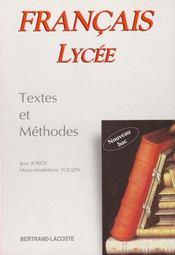 Francais lycee textes et methodes - Intérieur - Format classique