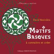 Motifs basques à connîitre et à créer - Couverture - Format classique