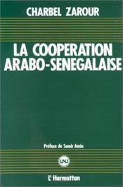 La coopération arabo-sénégalaise - Couverture - Format classique