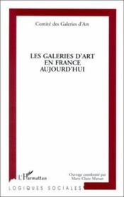 Les Galeries D'Art En France Aujourd'Hui - Couverture - Format classique