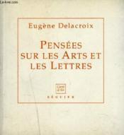 Pensees Sur Les Arts Et Les Lettres - Couverture - Format classique