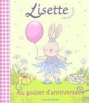 Lisette Choupinette ; Au Goûter D'Anniversaire - Intérieur - Format classique