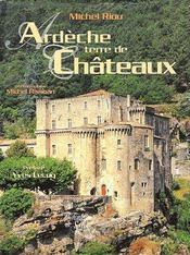 Ardeche, terre de châteaux - Couverture - Format classique