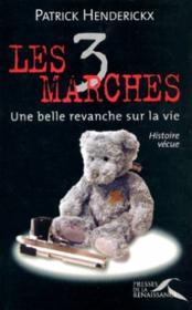 Les 3 Marches - Une Belle Revanche Sur La Vie - Couverture - Format classique