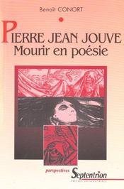Pierre-Jean Jouve ; Mourir En Poesie - Intérieur - Format classique
