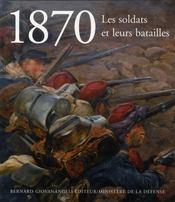 1870 ; les soldats et leurs batailles - Intérieur - Format classique