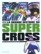 La Grande Histoire Du Supercross - Intérieur - Format classique