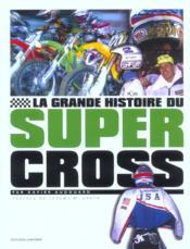 La Grande Histoire Du Supercross - Couverture - Format classique