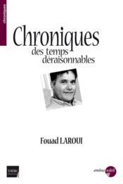 Chronique des temps déraisonnables - Couverture - Format classique