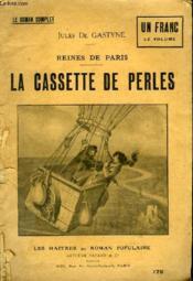 Reines De Paris. La Cassette De Perles. - Couverture - Format classique