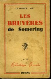 Les Bruyeres De Somering - Couverture - Format classique