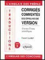 Traductions Corriges Commentes Des Epreuves De Version Anglaise Grandes Ecoles Scientifiques Tome 3 - Intérieur - Format classique