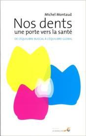 Dents Une Porte Vers La Sante (Nos) - Couverture - Format classique